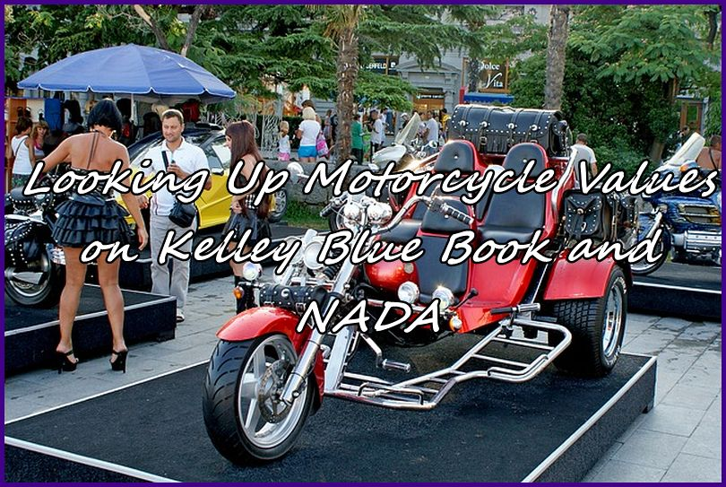 Looking Up Motorcycle Values On Kelley Blue Book And Nada
